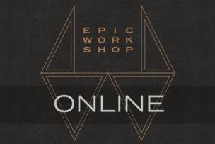 The Epic Workshop // Online